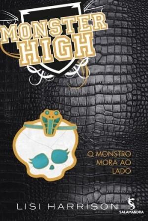 Monster High 2 - O Monstro Mora ao Lado