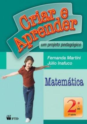Criar e Aprender Matemática 2º Ano