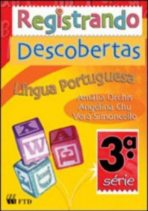 Registrando Descobertas - Português 4º Ano