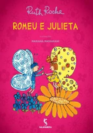Romeu e Julieta - Coleção Biblioteca Ruth Rocha