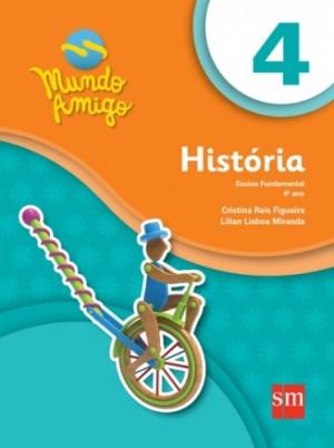 Mundo Amigo História 4º Ano - 3ª Edição