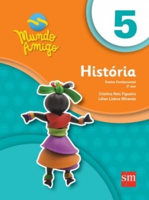 Mundo Amigo História 5º Ano - 3ª Edição