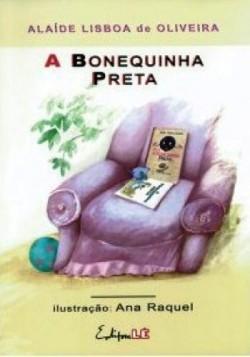 Bonequinha preta, A