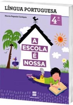 A Escola é Nossa Português 4º Ano - 1ª Edição