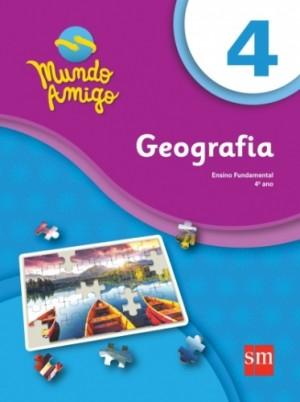 Mundo Amigo Geografia 4º Ano - 1ª Edição