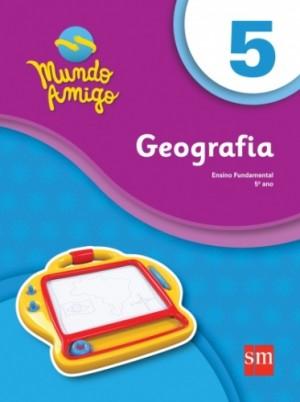 Mundo Amigo Geografia 5º Ano - 1ª Edição