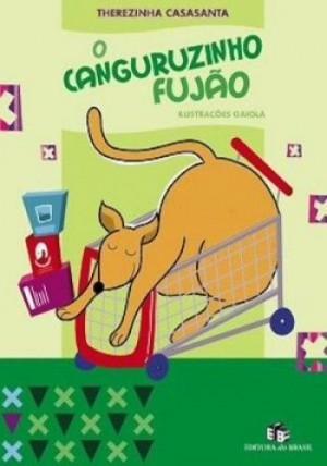 Canguruzinho Fujão, O - Coleção Crianças e Bichos