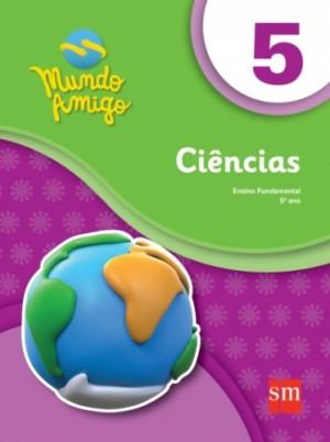 Mundo Amigo Ciências 5º Ano