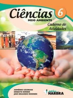 Ciências 6º Ano - Caderno de Atividades - Meio Ambiente