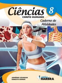 Ciências 8º Ano - Caderno de Atividades - Corpo Humano