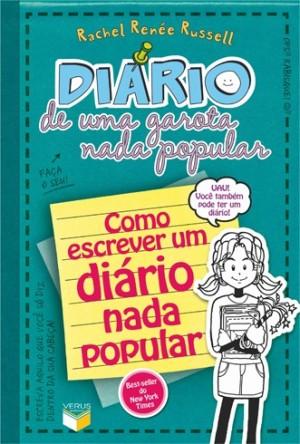 Diário de uma garota nada popular 3,5 - Como escrever um diário nada popular