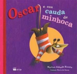 Oscar e Sua Cauda de Minhoca