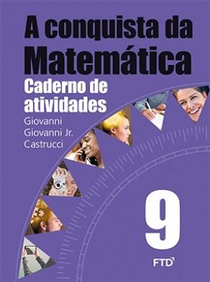 A Conquista da Matemática Caderno de Atividades 9º Ano