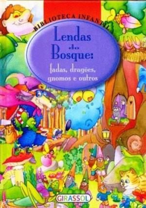 Biblioteca Infantil - Lendas do Bosque