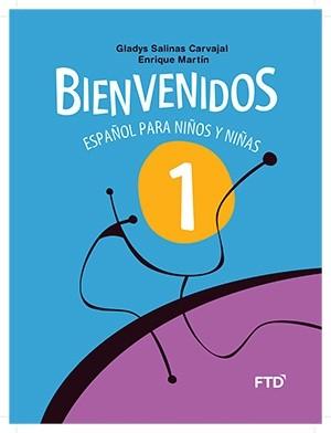 Bienvenidos Español Para Niños y Niñas 1º Ano - 3ª Edição
