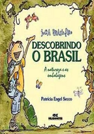 Juca Brasileiro - Descobrindo o Brasil
