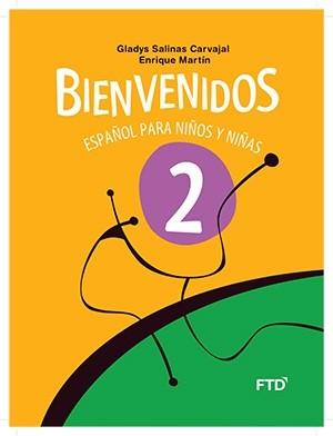 Bienvenidos Español Para Niños y Niñas 2º Ano - 3ª Edição
