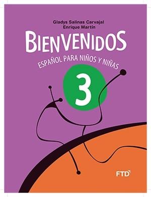 Bienvenidos Español Para Niños y Niñas 3º Ano - 3ª Edição