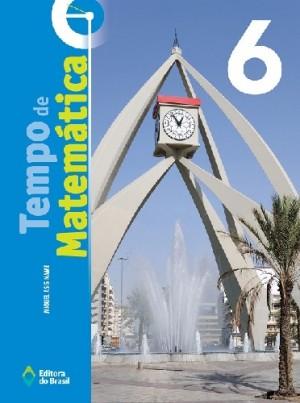 Tempo de Matematica 6° Ano - 3ª Edição