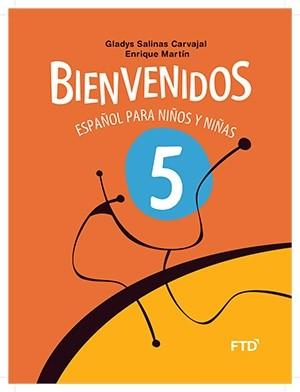 Bienvenidos Español Para Niños y Niñas 5º Ano - 3ª Edição