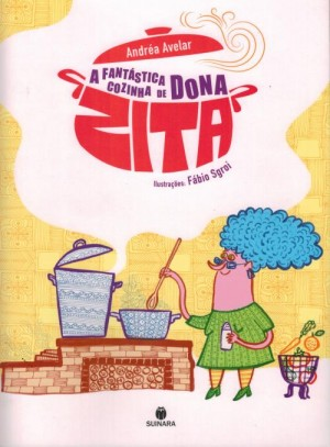 A fantástica cozinha de Dona Zita
