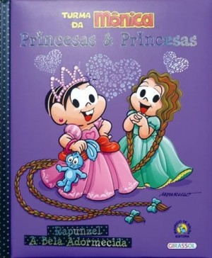 Turma da Mônica - Princesas e Princesas Rapunzel e Bela Adormecida