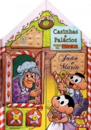 Turma da Mônica - Casinhas e Palácios, João e Maria