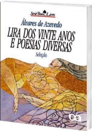 Lira dos vinte anos e poesias diversas - Serie bom livro