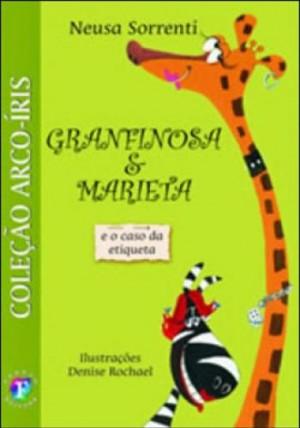 Granfinosa e Marieta e o Caso da Etiqueta