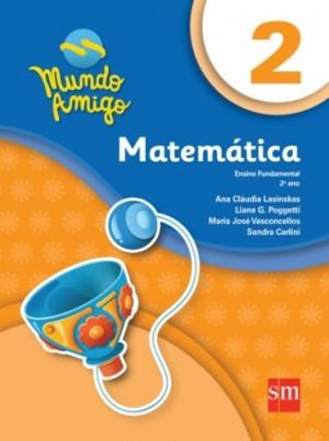 Mundo Amigo Matemática 2º Ano - 4ª Edição