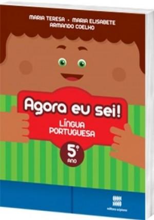 Agora eu Sei! Português 5º Ano - 3ª Edição