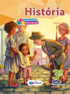 Construindo e Aprendendo História 3º Ano - Reformulado