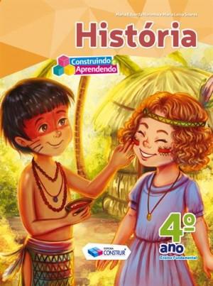 Construindo e Aprendendo História 4º Ano - Reformulado
