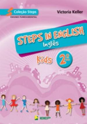 Steps in English Kids - Inglês 2. Ano