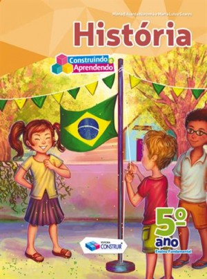 Construindo e Aprendendo História 5º Ano - Reformulado