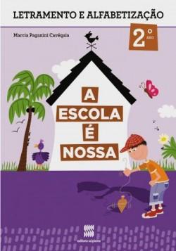 A Escola é Nossa Português 2º Ano - 1ª Edição
