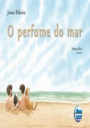 Perfume do mar, O