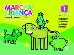 Marcha Criança Integrado Educação Infantil 1 - 3ª Edição