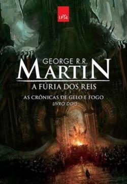 As Crônicas de Gelo e Fogo Livro 2 - A Fúria Dos Reis