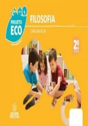 Projeto Eco Filosofia 2º Ano