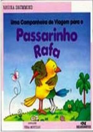 Uma companheira de viagem para o passarinho Rafa