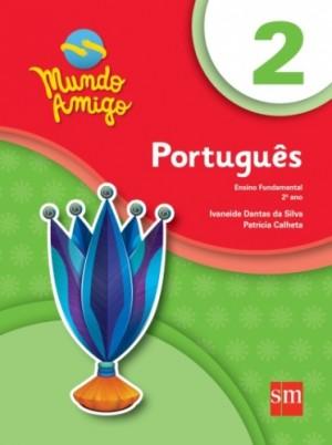Mundo Amigo Português 2º Ano - 4ª Edição