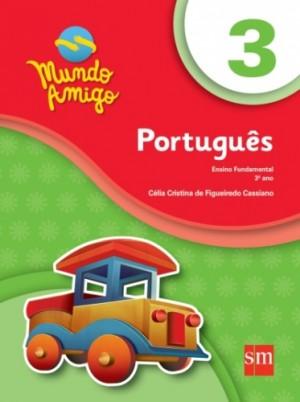 Mundo Amigo Português 3º Ano - 4ª Edição