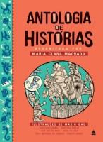 Antologia de Histórias Organizada Por: Maria Clara Machado