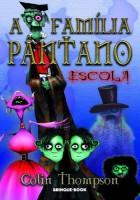 A Família Pântano 2 - Escola