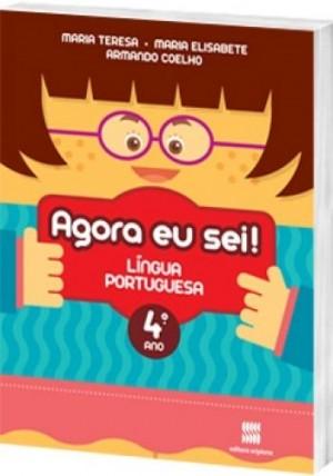 Agora eu Sei! Português 4º Ano - 3ª Edição