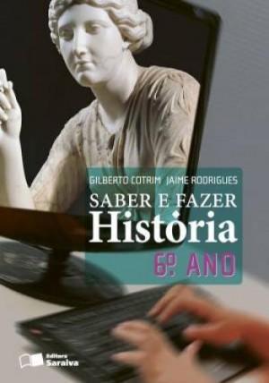 Saber e Fazer - História 6. Ano