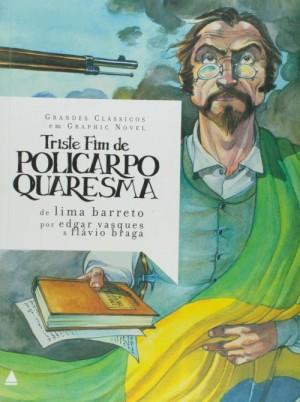 Triste Fim de Policarpo Quaresma Grandes Classicos em Graphic Novel