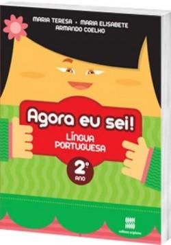 Agora eu Sei! Português 2º Ano - 3ª Edição