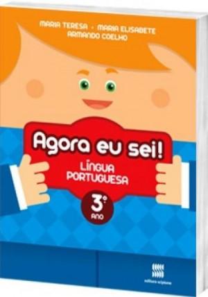 Agora eu Sei! Português 3º Ano - 3ª Edição